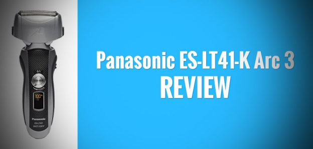 Panasonic ES-LT41-K Review: Great Performance For a Reasonable Price