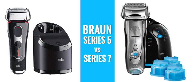 Braun Series 5 vs 7: Which One Should You Buy?