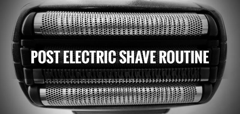 What to Do After Shaving with an Electric Razor - A Simple and Effective Post Shave Routine