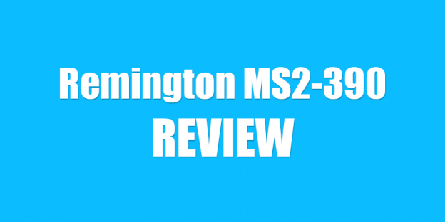 Remington MS2-390 Review: A Mixed Bag
