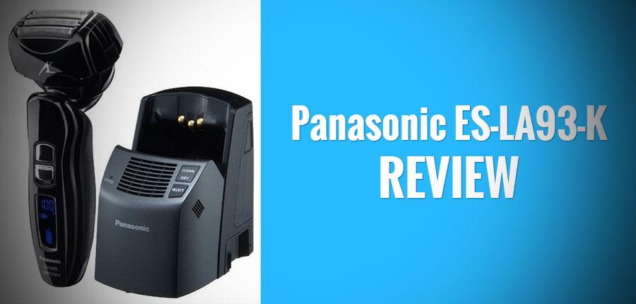 Panasonic ES-LA93-K Review: As Good As It Gets