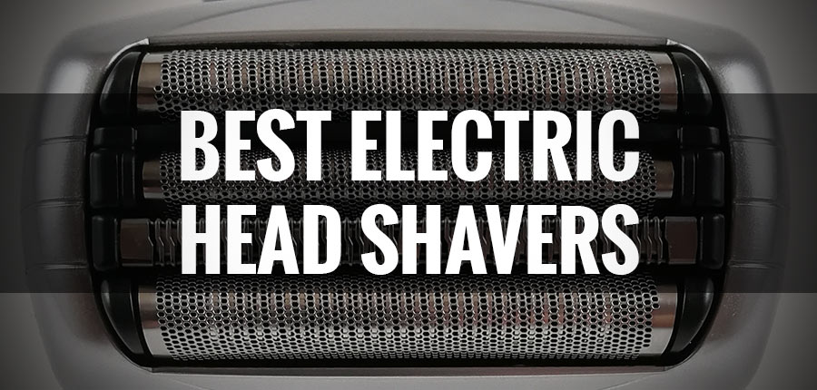 What's the Best Electric Head Shaver (2020)?