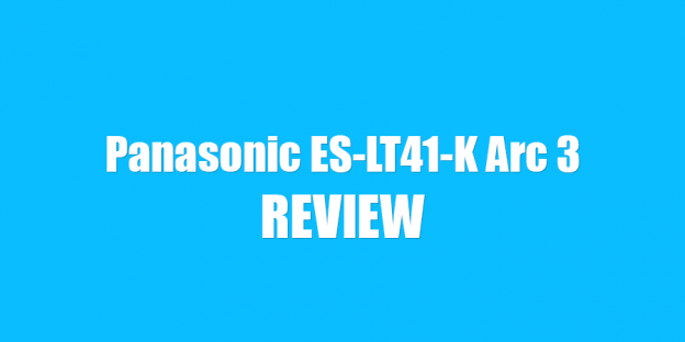 Panasonic ES-LT41-K Review: Great Performing Arc 3 Shaver