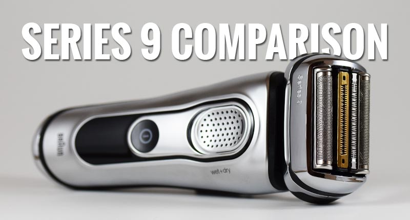 Braun Series 9 Original vs Updated Models Comparison: What Are the Differences?